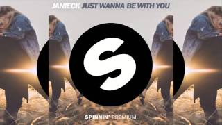 Janieck - Just Wanna Be With You video
