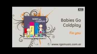 Babies go Coldplay – Fix you