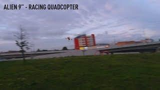 "#7 | Alien 9"" - Racing Drone / Гоночный квадрокоптер на 9 дюймов"