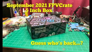 September 2021 FPVCrate 5 Inch Box | Guess who's back...?