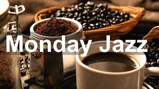 Monday Morning Jazz - Happy Mood Jazz Cafe and Bossa Nova Music to Relax