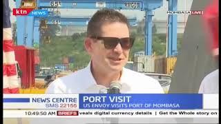 US ambassador to Kenya McCarter visits Mombasa Port