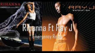 rihanna ft ray j  ( emergency room )
