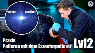Auto polieren mit dem Exzenterpolierer | Praxis Autopolieren | Lvl 2 - für Fortgeschrittene