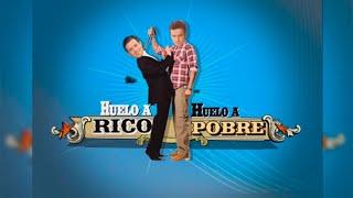 Huelo a Rico, Huelo a Pobre