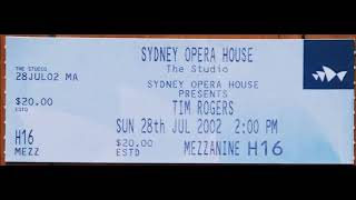 Tim Rogers (You Am I) - 2002-07-28 (2pm show) - Sydney Opera House Studio - audience tape