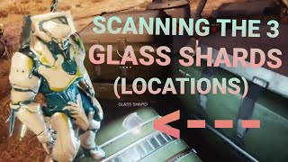 Warframe | Saya's Vigil   Scan The Glass Shards (Locations) Plains Of Eidolon (Subscribe)