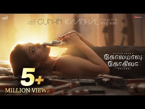 Gun-in Kadhal - Promo Video Song   Kolamaavu Kokila (CoCo)   Nayanthara   Anirudh Ravichander