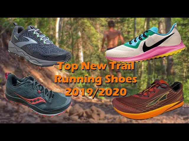 Top New Trail Running Shoes 2019/2020    The Running Report