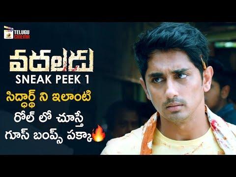 Siddharth Powerful Scene | Vadaladu Movie Sneak Peek 1 | Catherine Tresa | 2019 Latest Telugu Movies