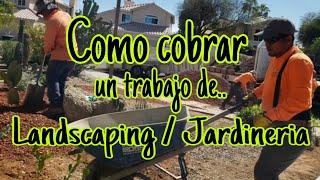 Como Calcular Un Trabajo De Landscaping/Jardineria.
