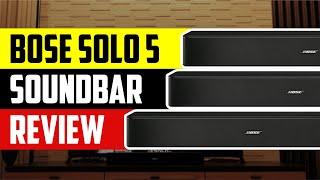 Bose Solo 5 Soundbar 2021 Review