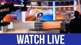 GEO NEWS LIVE  - Pakistan's 24/7 Live News Stream