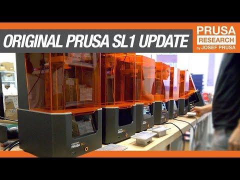 Original Prusa SL1 Quick Update