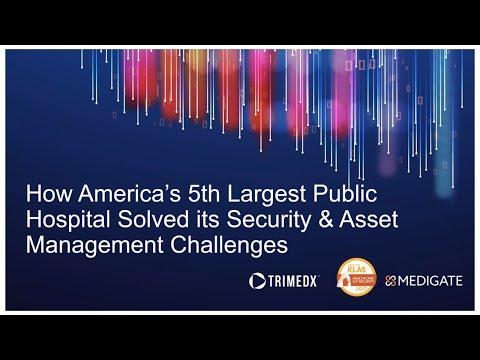 , title : 'How America's 5th Largest Public Hospital Solved its Security & Asset Management Challenges