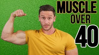 Building Muscle Over Age 40 - Complete How-to Guide