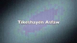 Dereje Kebede - Tikeshayen Asfaw
