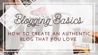 Blogging Basics - How to Write Engaging Posts - Ideas and Inspiration