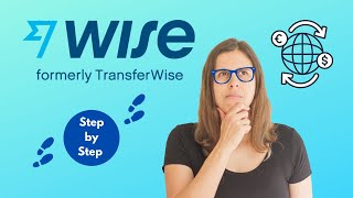 How to transfer money with WISE (previously TransferWise)   Dollar to Euro  Moving to Portugal