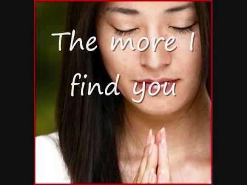 The More I Seek You - Kari Jobe