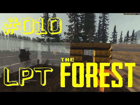 THE FOREST [HD] #010 - LPT - Einsatz in 4 Wänden ★ Let's Play Together The Forest
