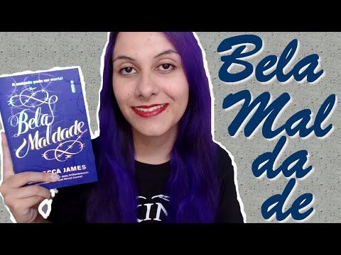 Bela Maldade, Rebecca James | OVERDOSE LITERÁRIA