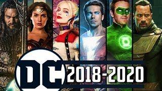 Upcoming DC Comics Movies 2018-2020