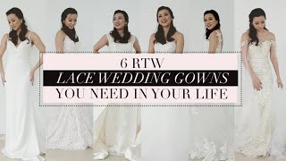 6 Ready To Wear Lace Wedding Gowns You Need In Your Life