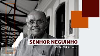 Porto de Memórias | Sr. Neguinho #16