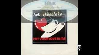 Hot Chocolate - PUT YOUR LOVE IN ME - 12'' - 1977