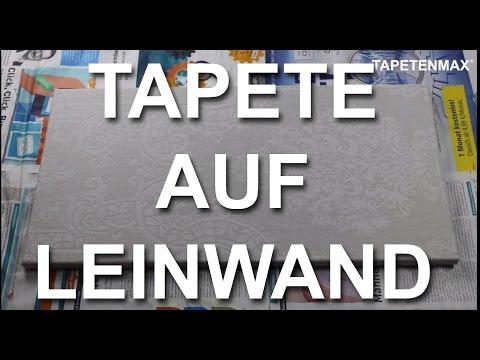 TAPETE AUF LEINWAND   ANLEITUNG