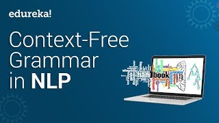 Context Free Grammar Using NLP (Natural Language Processing) In Python | NLP Tutorial | Edureka