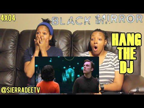 Black Mirror *Hang The DJ* 4x04 Reaction!