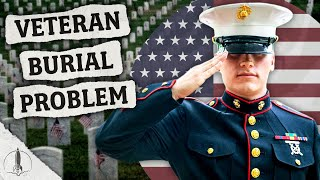 Why Veteran Cemeteries Are Running Out of Space & What's Next...