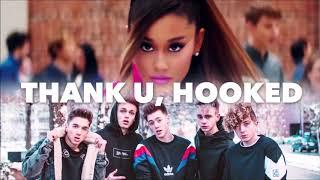 thank u, hooked | Mashup | Why Don't We & Ariana Grande