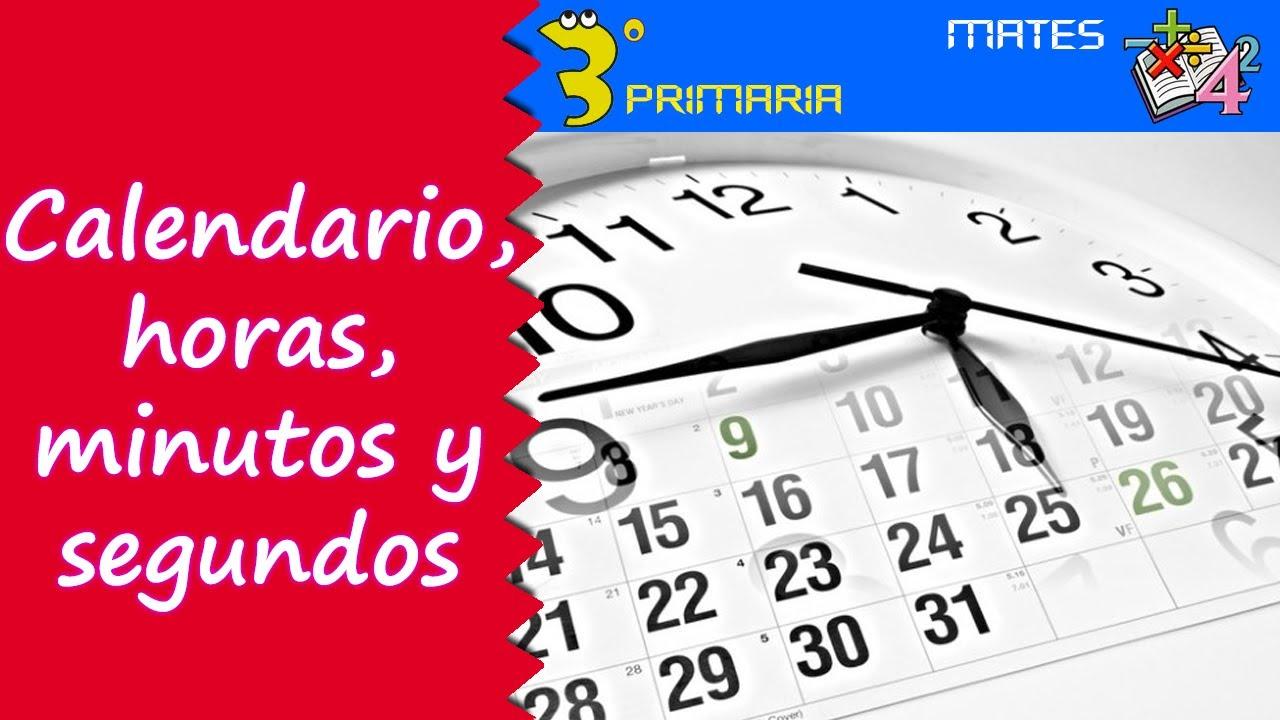 Matemáticas. 3º Primaria. Tema 7. Calendario, horas, minutos y segundos