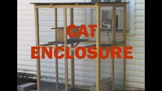 OUTSIDE CAT ENCLOSURE - SO THEY CAN ENJOY THE OUTDOORS AND BE SAFE