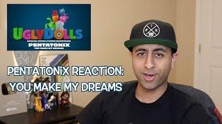 "Pentatonix Reaction Video: ""You Make My Dreams"" Cover"