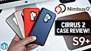 Samsung Galaxy S9 Plus Nimbus9 Cirrus 2 Case Review!