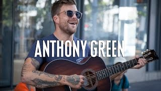 "Anthony Green ""Better Half"" - A Red Trolley Show (live performance)"