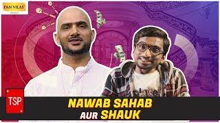 TSP's Nawab Sahab aur Shauk