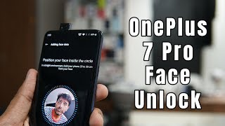 OnePlus 7 Pro Face Unlock and In-display Fingerprint Sensor Security - Are they better than others?