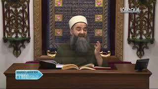 Cübbeli Ahmet Hoca Ile Kavâidü'l-Akâid Dersi 14. Bölüm 14 Şubat 2019
