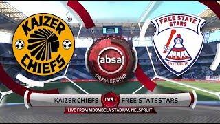 Absa Premiership 2018/19  | Kaizer Chiefs Vs Free State Stars