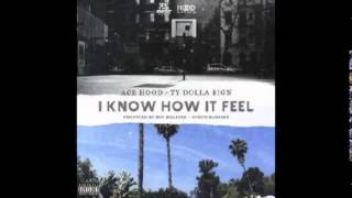 Ace Hood Feat  Ty Dolla $ign   I Know How It Feel