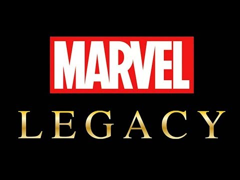 Let's talk about Marvel Legacy