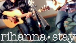 Rihanna - Stay (Cover)