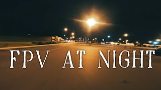 FPV NIGHT FLIGHTS ( BONUS ONEWHEEL CRASH)