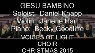 GESU BAMBINO   Voices of Light Choir 2015