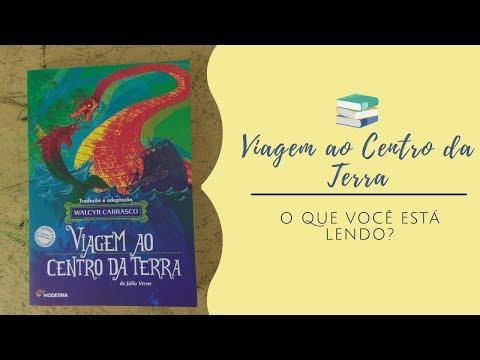 VIAGEM AO CENTRO DA TERRA - Júlio Verne ** O que você está lendo? #13**